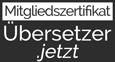 Zertifizierter Übersetzer auf Übersetzer.jetzt